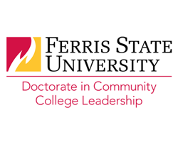 Ferris State University Doctorate in Community College Leadership