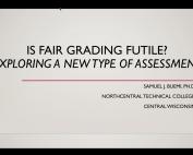 Webinar Preview - Is Fair Grading Futile