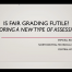Webinar Preview - Is Fair Grading Futile