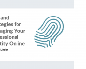 Tips and Strategies for Managing Your Professional Identity Online image
