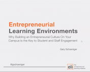 Entrepreneurial Learning Environments: Why Building an Entrepreneurial Culture On Your Campus Is the Key to Student and Staff Engagement preview