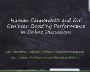 Human Cannonballs and Evil Geniuses: Boosting Performance in Online Discussions preview