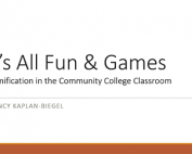It's All Fun and Games: Gamification in the Community College Classroom preview