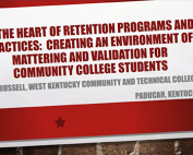 At the Heart of Retention Programs and Practices: Creating an Environment of Mattering and Validation for Community College Students preview